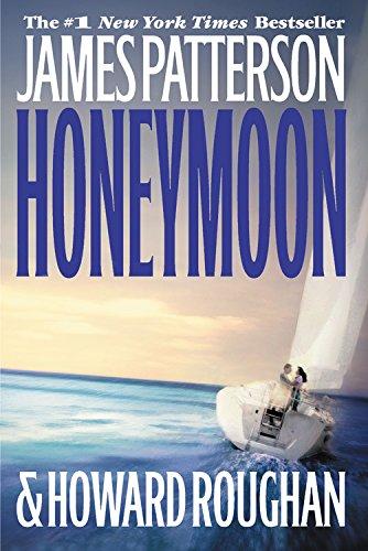 Honeymoon: Patterson, James; Roughan,