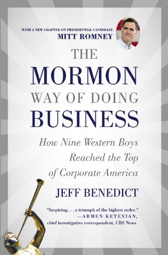 9780446696357: The Mormon Way of Doing Business: How Eight Western Boys Reached the Top of Corporate America