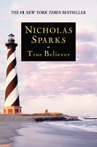 True Believer: Sparks, Nicholas