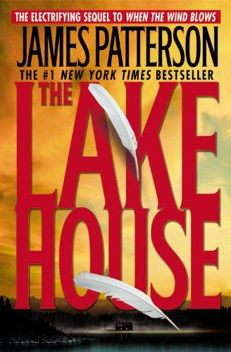 The Lake House: Patterson, James
