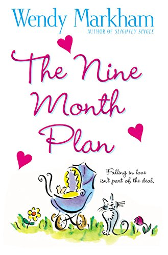 9780446696623: The Nine Month Plan