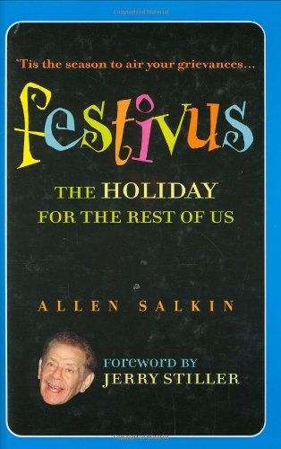 9780446696746: Festivus: The Holiday for the Rest of Us