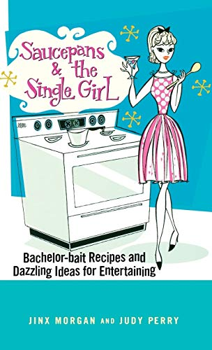 Saucepans and the Single Girl (Paperback or: Morgan, Jinx