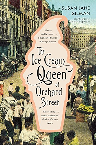 9780446696944: The Ice Cream Queen of Orchard Street: A Novel