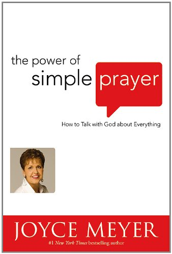 9780446697224: The Power of Simple Prayer