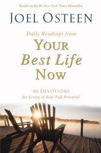 9780446697231: Your Best Life Now Devotional: 100 Daily Inspirations for Living at Your Full Potential