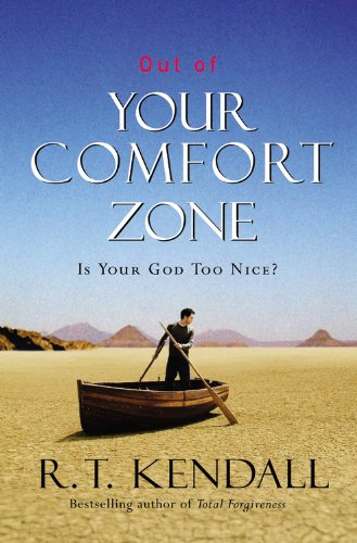 9780446697354: Out of Your Comfort Zone: Is Your God Too Nice?