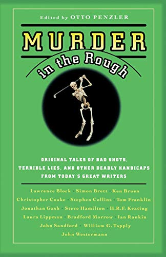 9780446697415: Murder in the Rough: Original Tales of Bad Shots, Terrible Lies, and Other Deadly Handicaps from Today's Great Writers