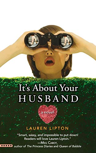 9780446697842: It's About Your Husband