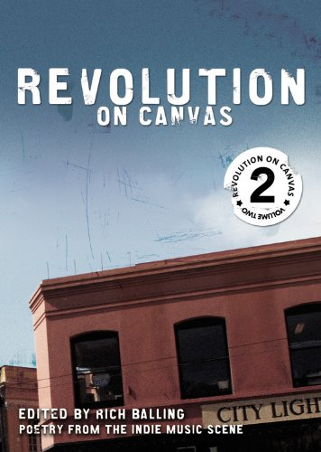 9780446697873: Revolution on Canvas, Volume 2: Poetry from the Indie Music Scene