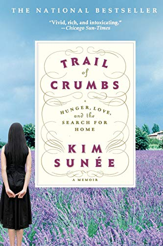 9780446697903: Trail of Crumbs: Hunger, Love, and the Search for Home