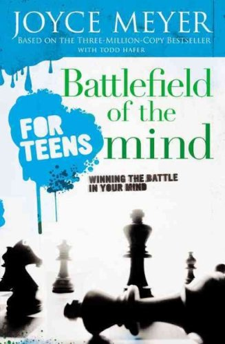 9780446697941: Battlefield of the Mind for Teens: Winning the Battle in Your Mind
