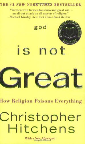 9780446697965: God Is Not Great: How Religion Poisons Everything