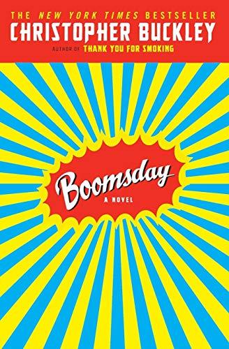 Boomsday: A Novel: Buckley, Christopher