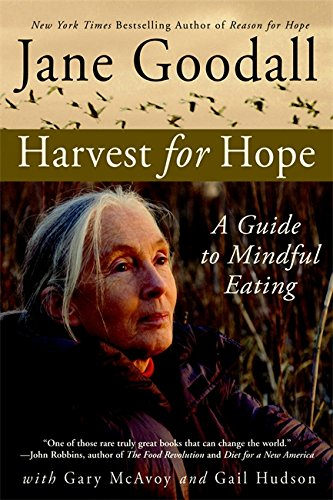 9780446698214: Harvest For Hope: A Guide to Mindful Eating
