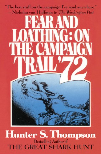 9780446698221: Fear and Loathing: On the Campaign Trail '72