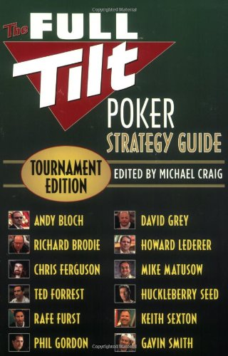 9780446698603: The Full Tilt Poker Strategy Guide