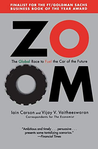 9780446698665: Zoom: The Global Race to Fuel the Car of the Future