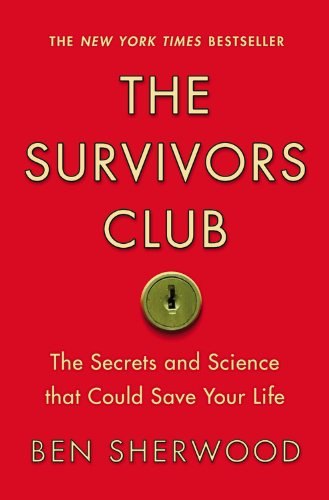 9780446698856: The Survivors Club: The Secrets and Science That Could Save Your Life