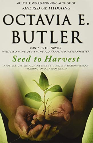 Seed to Harvest: Butler, Octavia E.