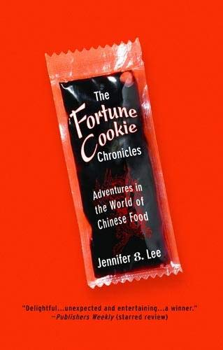 9780446698979: The Fortune Cookie Chronicles: Adventures in the World of Chinese Food