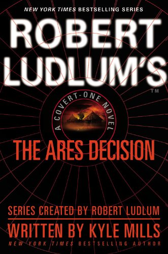 9780446699082: Robert Ludlum's(tm) the Ares Decision (Covert-One)