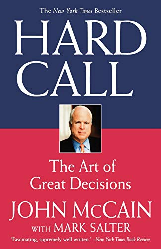 9780446699112: Hard Call: The Art of Great Decisions