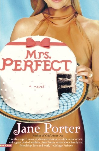 Mrs. Perfect (0446699241) by Jane Porter