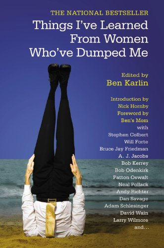 Things I've Learned From: Women Who've Dumped Me (0446699462) by Karlin, Ben