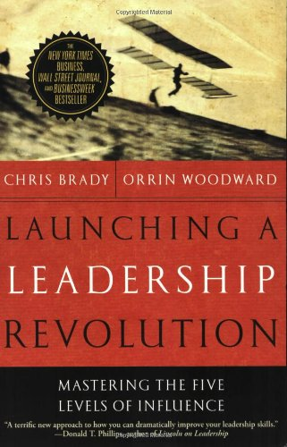 9780446699563: Launching a Leadership Revolution: Mastering the Five Levels of Influence