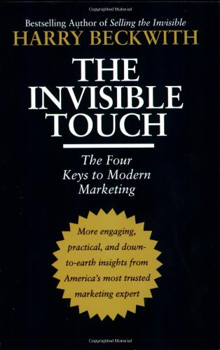 9780446699839: The Invisible Touch: The Four Keys to Modern Marketing