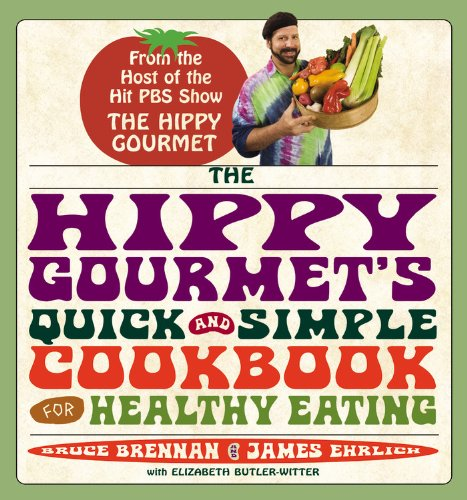 9780446699846: The Hippy Gourmet's Quick and Simple Cookbook for Healthy Eating