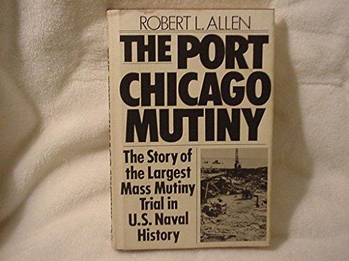 9780446710046: The Port Chicago Mutiny