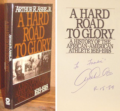 A Hard Road to Glory: A History of the African-American Athlete 1919-1945: Ashe, Arthur R., Jr.
