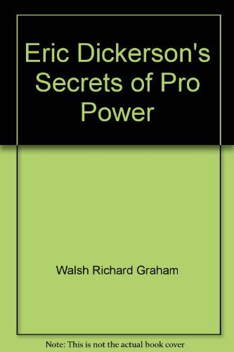 Eric Dickerson's secrets of pro power (0446710091) by Dickerson, Eric