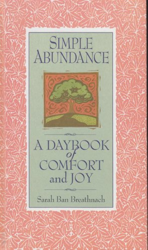 9780446729024: Simple Abundance A Daybook of Comfort and Joy
