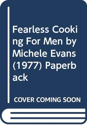 9780446729666: Fearless Cooking For Men