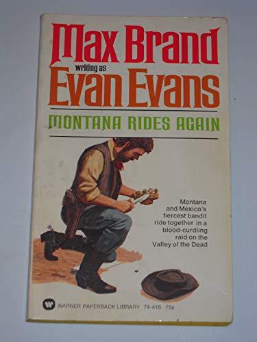 Montana Rides Again: Brand, Max (Evan