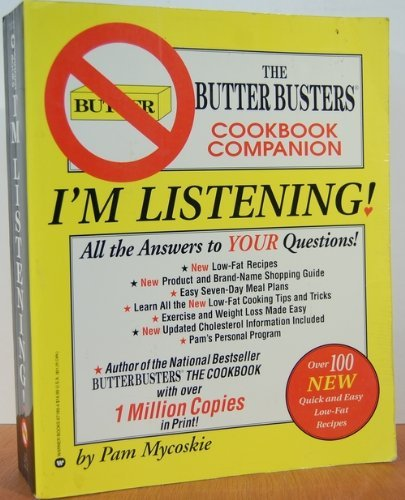 9780446750103: I'm Listening!: The Butter Busters Cookbook Companion