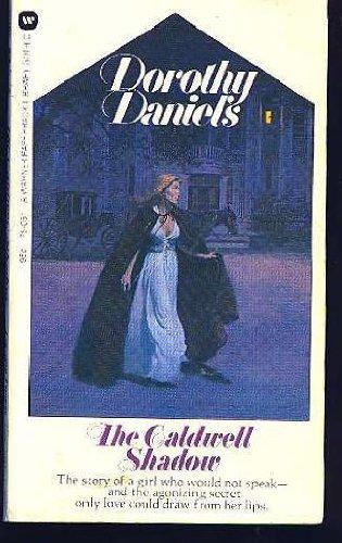 Caldwell Shadow: Dorothy Daniels