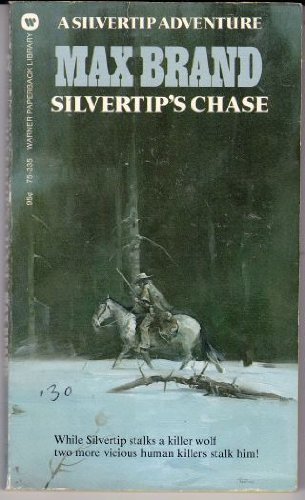 9780446753357: Silvertips Chase