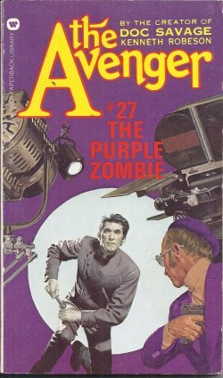 The Purple Zombie (The Avenger, No. 27): Goulart, Ron (as Kenneth Robeson)
