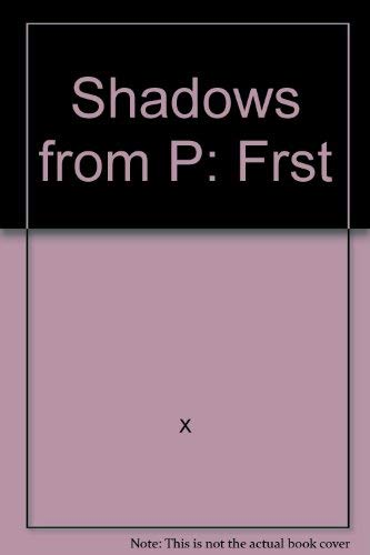 Shadows from the Past (A Warner Gothic: Daniels, Dorothy