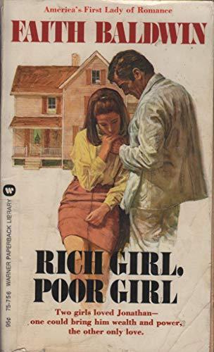 Rich Girl, Poor Girl: Baldwin, Faith