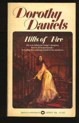 9780446758673: Hills of Fire