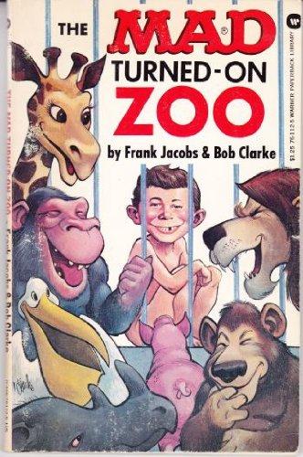 The Mad Turned-On Zoo: Frank Jacobs, Bob Clarke
