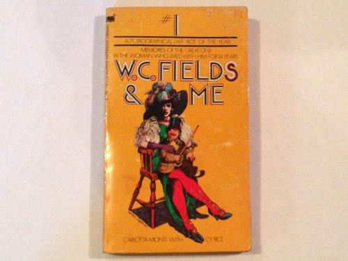 9780446761727: W. C. Fields & Me