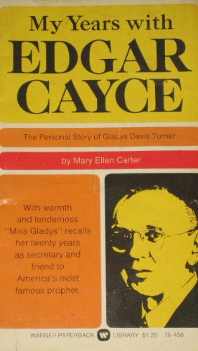9780446764568: My Years with Edgar Cayce: The Personal Story of Gladys Davis Turner