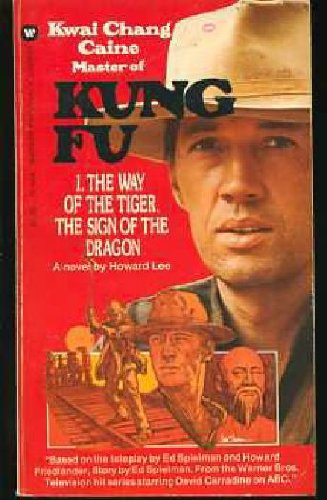 KUNG FU #1/One : The Way of the Tiger The Sign of the Dragon (ABC-TV Tie-In - Television Series S...