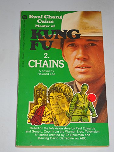 KUNG FU #2/Two : CHAINS (ABC-TV Tie-In - Television Series Starred; David Carradine)